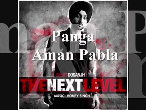 PANGA - DILJIT - HONEY SINGH - AMAN PABLA - YouTube