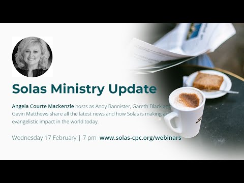 Solas Ministry Update
