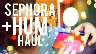 Sephora + HUM Haul