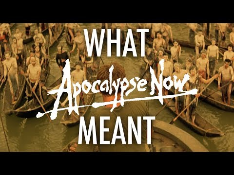 Apocalypse Now (redux) - What it all Meant