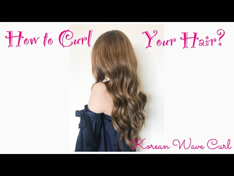 How to curl your hair? - Korean Wave Curl