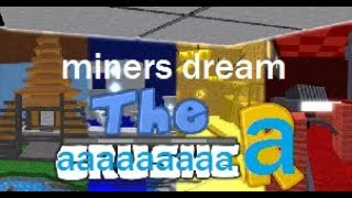 The CrusheR - Miner Dream But with auto clicker / ROBLOX
