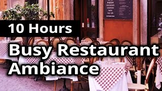 CITY AMBIANCE: Busy Restaurant / Diner - 10 HOURS Ambient Sounds