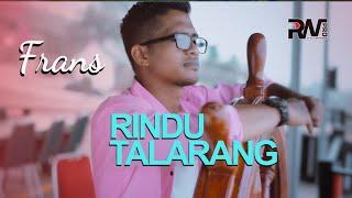 Frans - Rindu Talarang