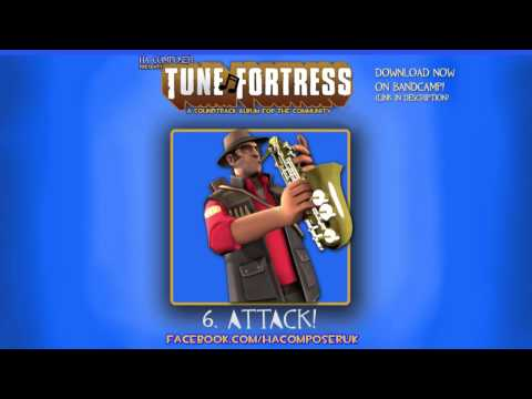 Tune Fortress - 6. Attack! [Team Fortress Style Music]