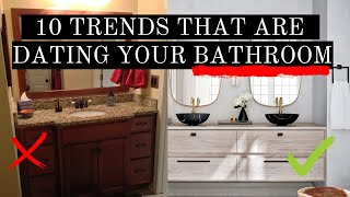 10 TRENDS DATING YOUR BATHROOM | TIPS + TRICKS TO FIX | TREND FORECASTING 2022 | HOME TRENDS