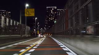 Tokyo night drive 4K 豊洲 東京タワー 2018 May 4 Cam : Panasonic DMC...