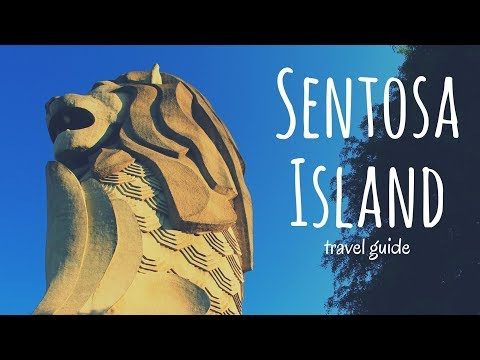 SENTOSA ISLAND Travel Guide | 5 best places in sentosa island singapore, that you must visit !