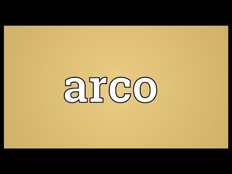 Arco Meaning