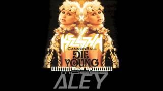 Ke$ha / Showtek, Justin Prime - Die Young Cannonball (Moses Aley MASHUP)