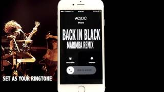 AC/DC Back in Black Marimba Remix Ringtone