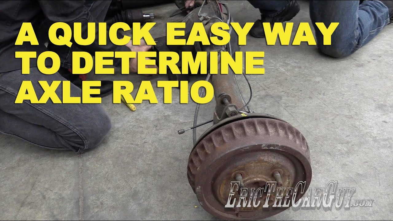 medium resolution of a quick easy way to determine axle ratio ericthecarguy