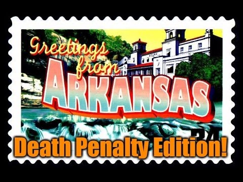 Arkansas Tourism Ad: Death Penalty Edition!