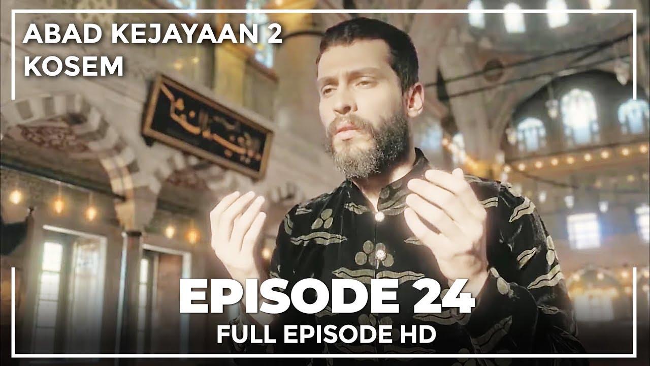 Download Abad Kejayaan 2: Kosem Episode 24 (Bahasa Indonesia)