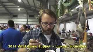 Wild Game Supper ~ Larose, Louisiana 2014 (HD)