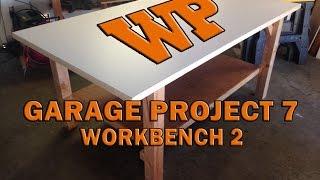 Garage Project 7 - Workbench 2