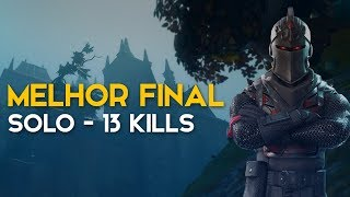 BEST FINAL-TOP SOLO BRASIL 13 KILLS-424 WINS (Fortnite Battle Royale gratuit) [EN-BR]-Softe