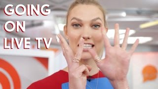 Super nervous before the Today Show | Karlie Kloss