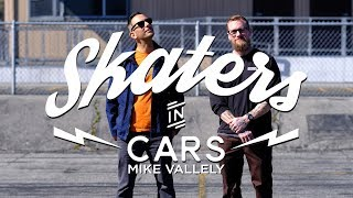 Mike Vallely: Skaters In Cars l X Games