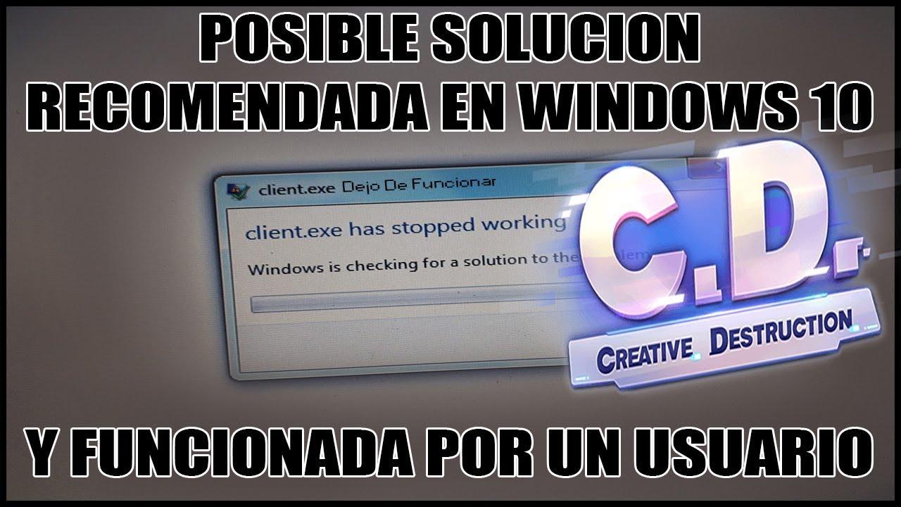 creative destruction pc client.exe dejo de funcionar