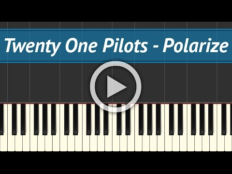 Twenty One Pilots - Polarize | Piano Cover and Tutorial!