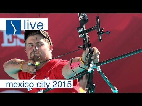 Live Session: Recurve  Finals |Mexico City 2015