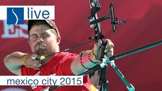 Live Session: Recurve  Finals | Mexico City 2015