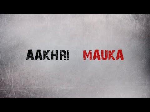 Kumud -  Aakhri Mauka (Lyric Video) [COVID-19]