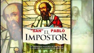 """JESUCRISTO el Maestro y """"SAN"""" PABLO el EMBUSTERO y TRAIDOR."""