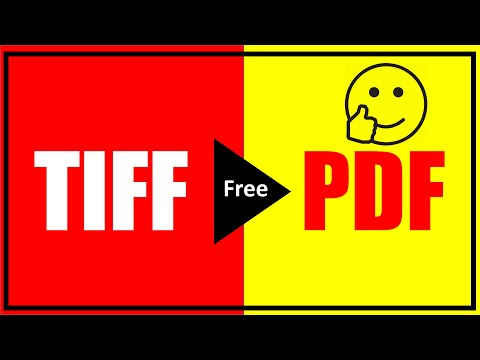 How To Convert Tiff To Pdf In Windows 10 - TIFF To PDF
