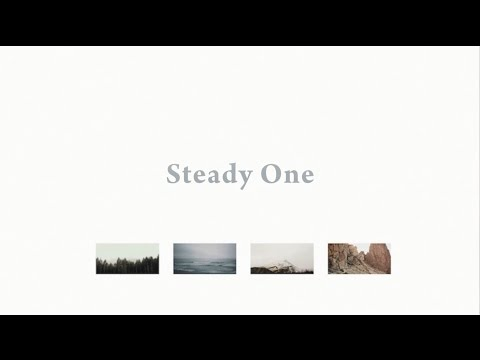 Steady One //  Bryce Anderson  // Everywhere