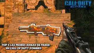 """TOP 5 """"LAS PEORES ARMAS DE PARED EN CALL OF DUTY ZOMBIES"""" (SOLO TREYARCH)"""