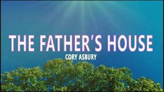 Cover images The Father's House - Cory Asbury (lyrics)