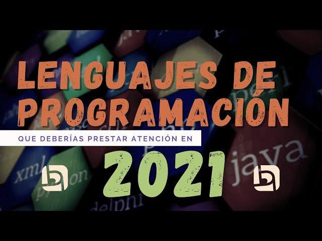 Lenguajes de programación que deberías aprender en 2021