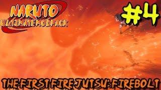 Naruto: Ultimate Modpack (Season 2) - Episode 4 | The First Fire Jutsu: Firebolt!
