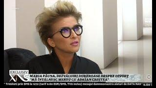 Maria Păuna, dezvăluiri dureroase despre divorţ!