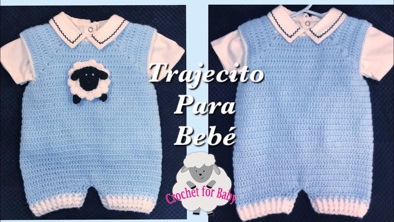 Como Tejer Pelele Enterizo O Trajecito Para Bebé Con Gancho Fácil 0 9 Meses Crochet For Baby 200 Youtube
