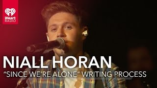 """How Niall Wrote """"Since We're Alone"""" 