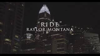 Raylor Montana - She Gone Fuck (Prod by 9th Wonder) DIRECTED BY ADAM MOYE/ @Wavetakemedia
