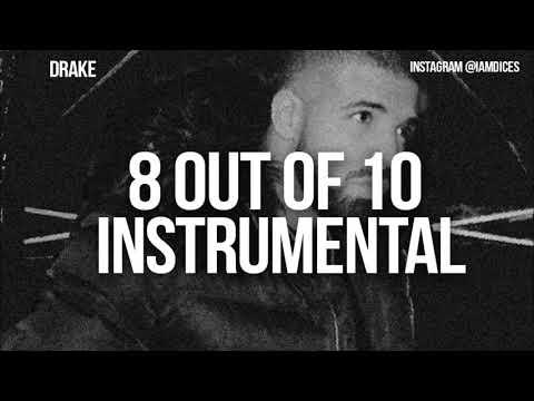 Drake - 8 Out of 10