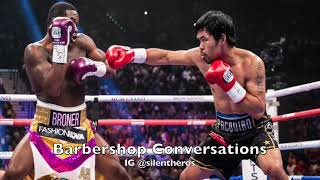 Recap:Adrien Broner v Manny Pacquiao:Fight Week Complete Review!!!