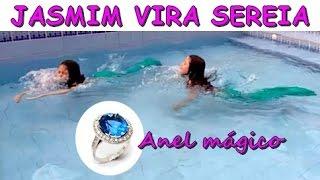 JASMIM VIRA SEREIA COM O ANEL MÁGICO - A SEREIA PARTE 2