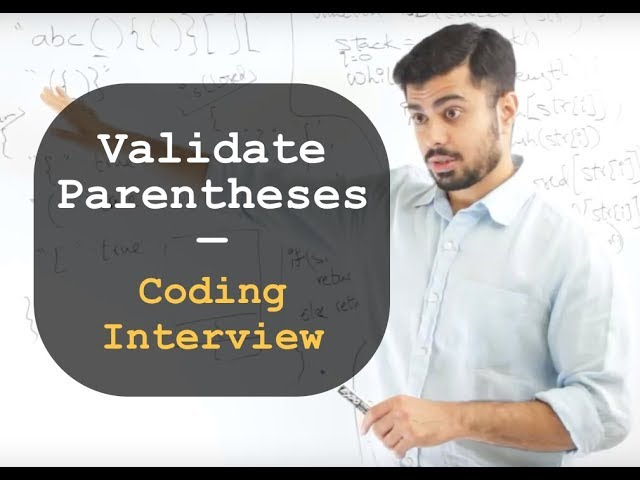 Validate Parenthesis In a String (Coding interview problem) - Whiteboard Thursday