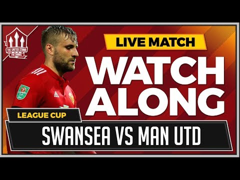 Swansea City vs Manchester United LIVE Stream Watchalong CARABAO Cup