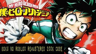 Boku No Roblox : Remasterizado [NUEVO CODIGO 200K] 2019
