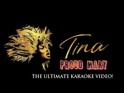Tina Turner- Proud Mary (The Ultimate Karaoke Video)