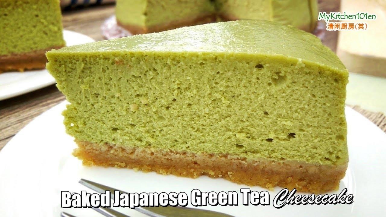 Japanese Green Tea (Matcha) Baked Cheesecake ...