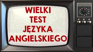 Czy Stargard zna angielski? udowodnijmy to! - Wielki Test Języka Angielskiego