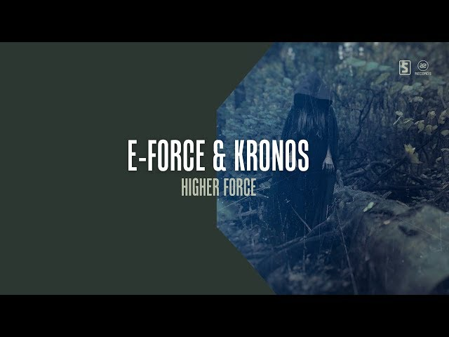 E-Force & Kronos - Higher Force