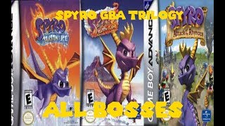 Spyro GBA trilogy all bosses